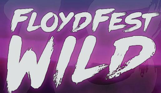 floyd-fest-wild